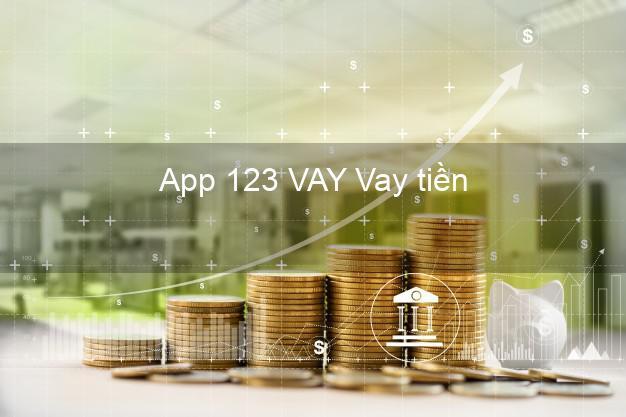 App 123 VAY Vay tiền
