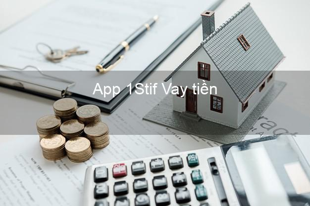 App 1Stif Vay tiền
