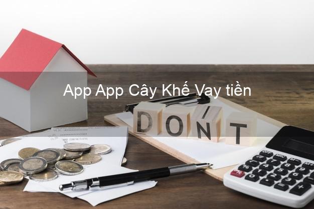 App App Cây Khế Vay tiền