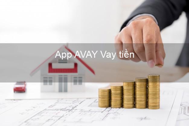 App AVAY Vay tiền
