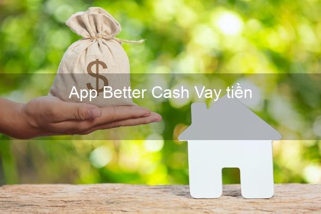App Better Cash Vay tiền