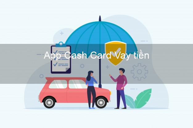 App Cash Card Vay tiền