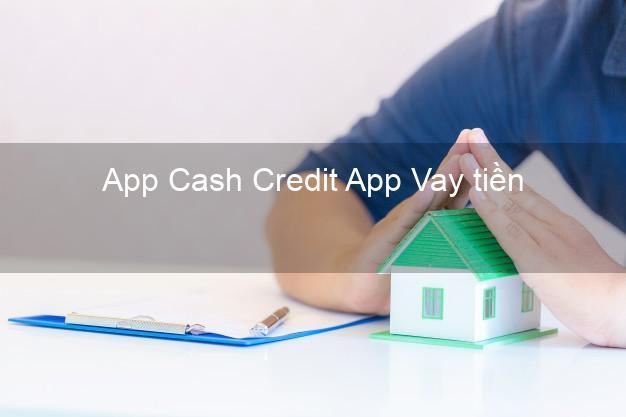 App Cash Credit App Vay tiền
