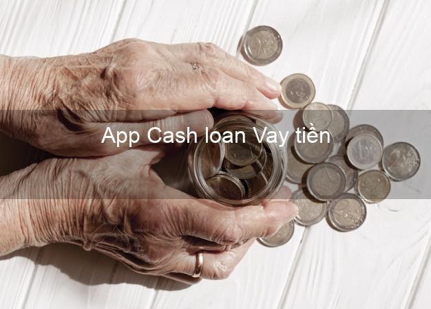 App Cash loan Vay tiền