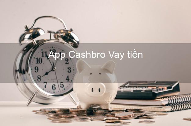 App Cashbro Vay tiền