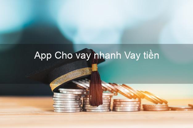 App Cho vay nhanh Vay tiền