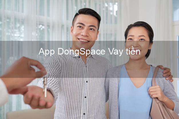 App DongSpace Vay tiền