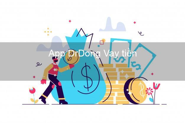 App DrDong Vay tiền