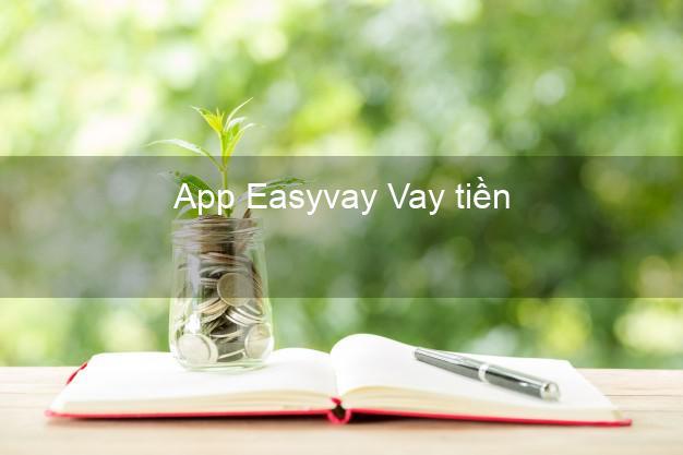 App Easyvay Vay tiền