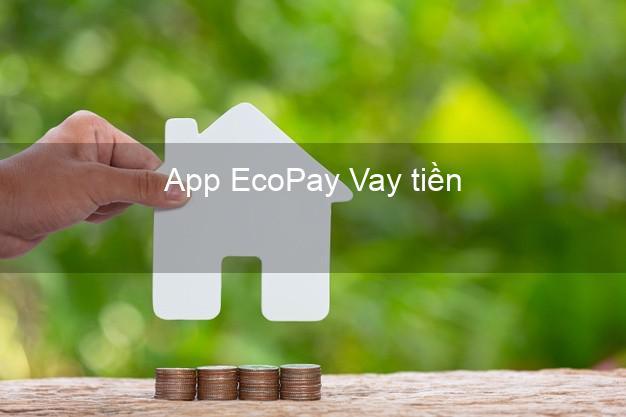 App EcoPay Vay tiền