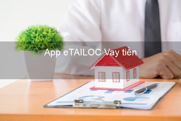 App eTAILOC Vay tiền