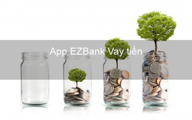 App EZBank Vay tiền