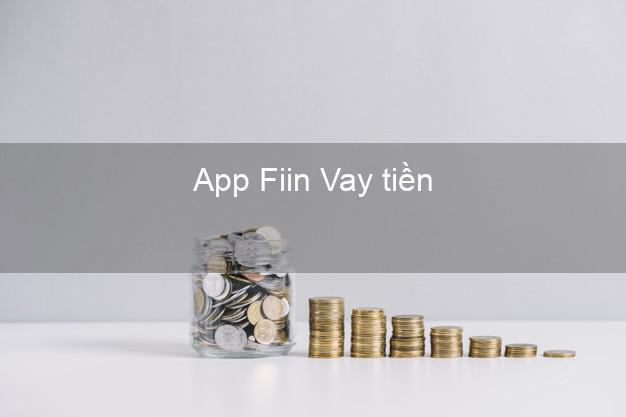 App Fiin Vay tiền