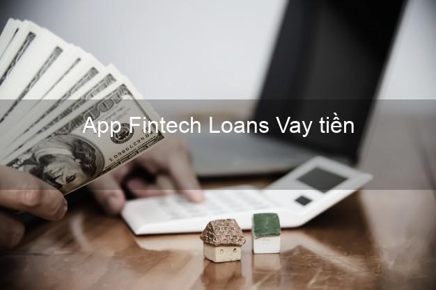 App Fintech Loans Vay tiền