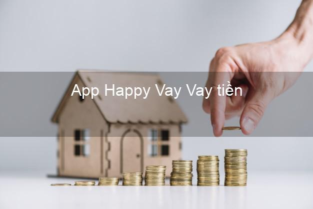 App Happy Vay Vay tiền