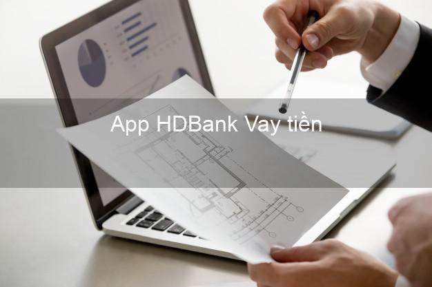 App HDBank Vay tiền