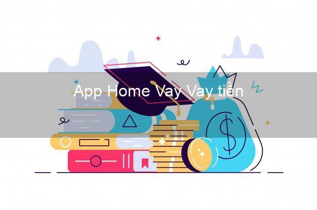 App Home Vay Vay tiền