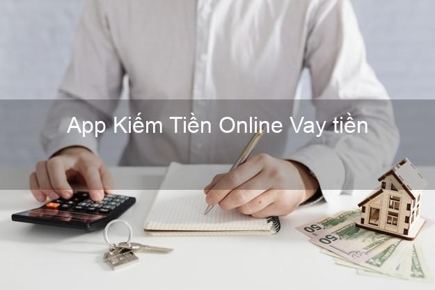 App Kiếm Tiền Online Vay tiền