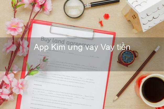 App Kim ưng vay Vay tiền