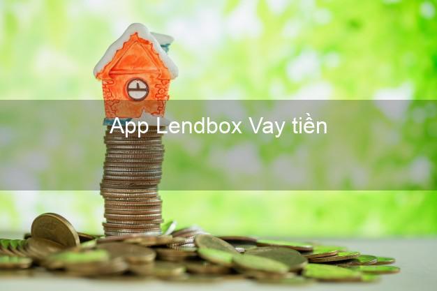 App Lendbox Vay tiền
