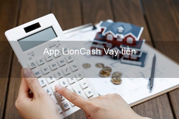 App LionCash Vay tiền