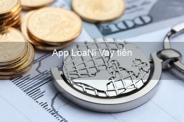 App LoaNi Vay tiền