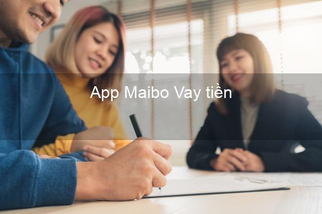 App Maibo Vay tiền
