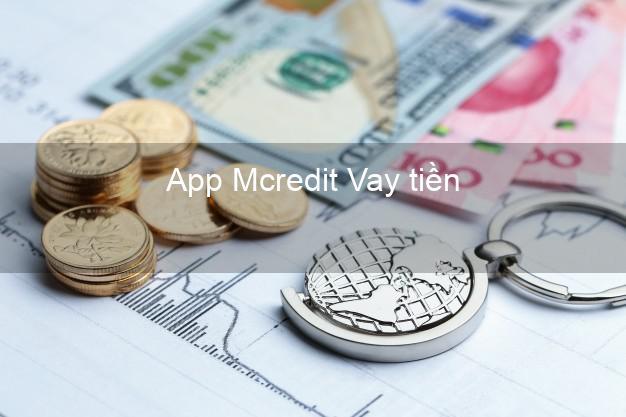 App Mcredit Vay tiền