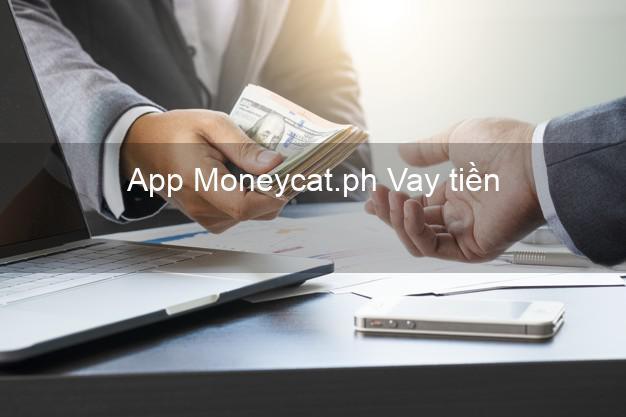 App Moneycat.ph Vay tiền