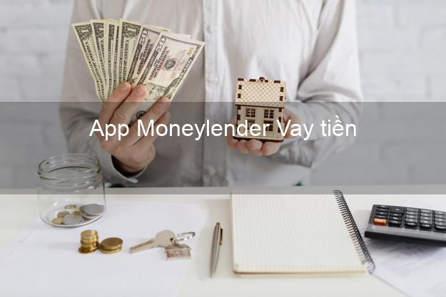 App Moneylender Vay tiền