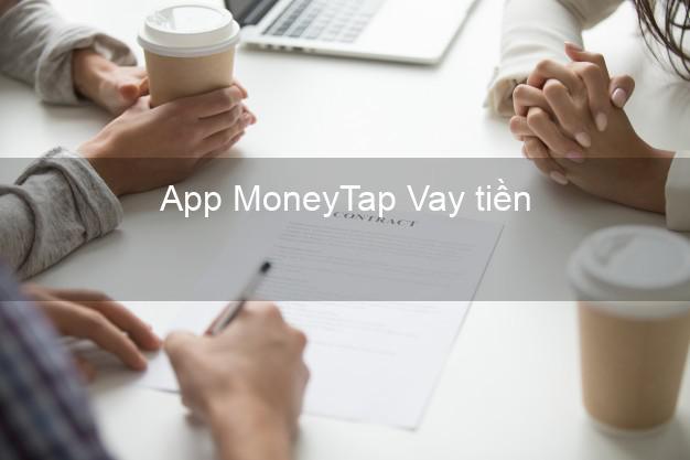 App MoneyTap Vay tiền