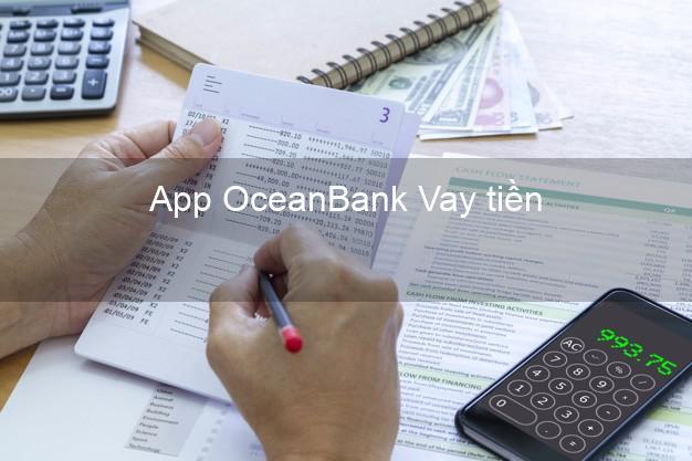 App OceanBank Vay tiền