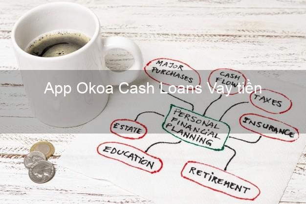 App Okoa Cash Loans Vay tiền