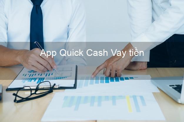 App Quick Cash Vay tiền
