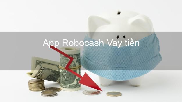 App Robocash Vay tiền