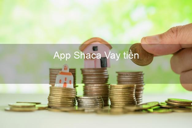 App Shaca Vay tiền