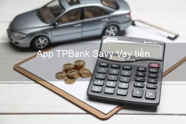 App TPBank Savy Vay tiền