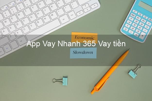 App Vay Nhanh 365 Vay tiền