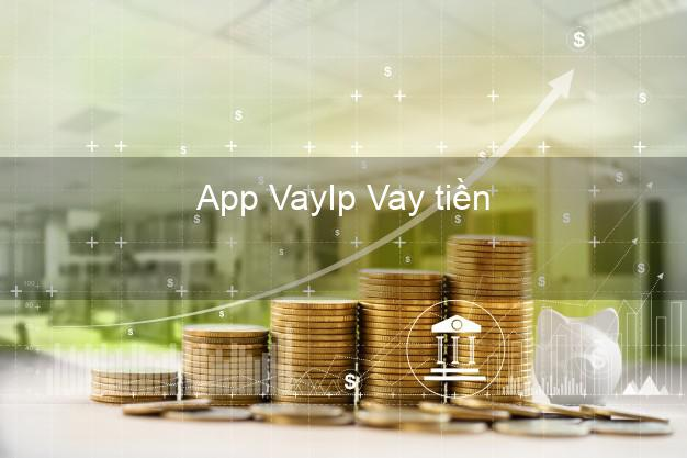 App VayIp Vay tiền