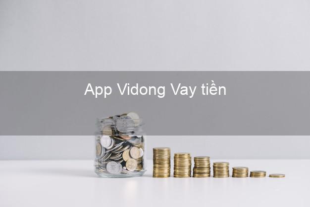 App Vidong Vay tiền