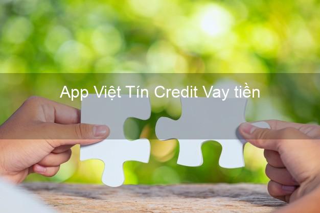 App Việt Tín Credit Vay tiền