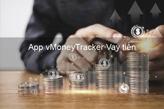 App vMoneyTracker Vay tiền