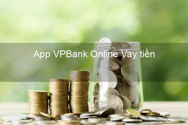 App VPBank Online Vay tiền