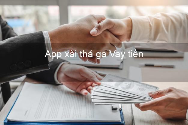 App xài thả ga Vay tiền