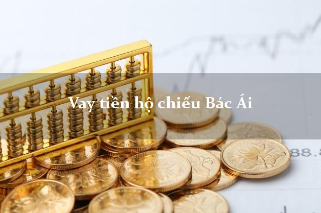 Vay tiền hộ chiếu Bác Ái Ninh Thuận