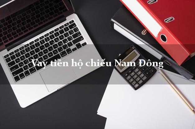 Vay tiền hộ chiếu Nam Đông Thừa Thiên Huế