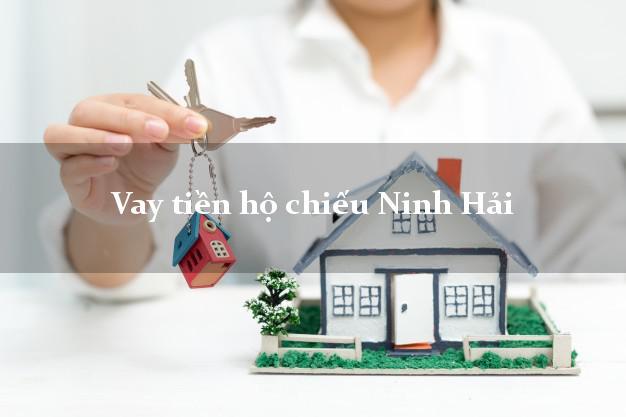 Vay tiền hộ chiếu Ninh Hải Ninh Thuận