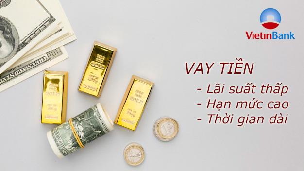 Hướng dẫn vay tiền VietinBank 5/2021