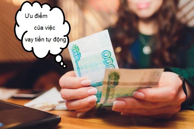 Vay tiền Duyệt Tự Động Có Ngay Trong Ngày